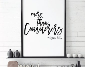 Bible verse, More than Conquerors, Romans 8 37, Prayer works, Scripture, Bible Verse Art, Christian Print, Black & white, Christian Print