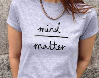 Mind Over Matter spiritual ladies t-shirt