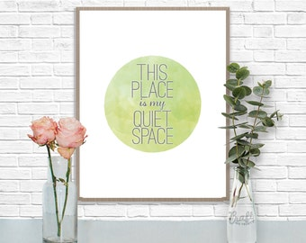 This Place is my Quiet Space Digital Print • Watercolor Circle Textured Inspirational Quote • Instant Download Artwork • Home Decor Wall Art