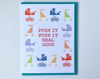 Push it real good Stroller Baby Card - Handmade A2 New Baby Newborn Pram Hip Hop Salt-n-pepa Card with Foiled Lettering