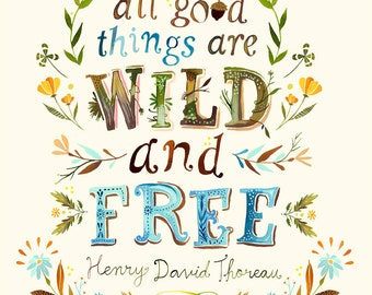 Wild and Free art print | Thoreau Quote | Watercolor Lettering | Hand lettered Nature Wall Art | Katie Daisy