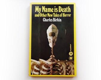 Charles Birkin - My Name is Death - Panther horror vintage paperback book - 1966