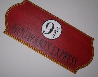 Hogwarts Express - Wooden Sign - Harry Potter - Platform 9 3/4 - Wood Sign - Wall Decor - Decor - Harry Potter Sign