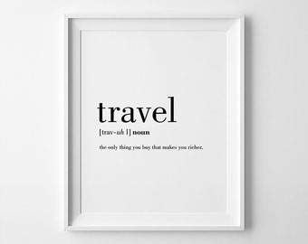 Travel Definition, Printable Travel Quote, Word Poster, Travel Word Art, Typography Wall Art, 8x10, A3, 18x24, Travel Instant Download