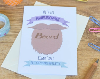 With an Awesome Beard.... funny beard card - for boyfriend, husband, dad, partner