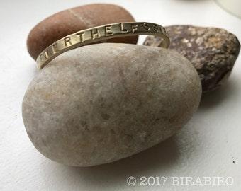 Nevertheless, She Persisted. Brass Bracelet