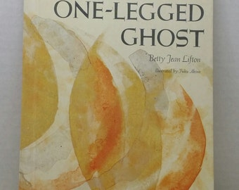 One Legged Ghost, 1968, Betty Jean Lifton, vintage kids book