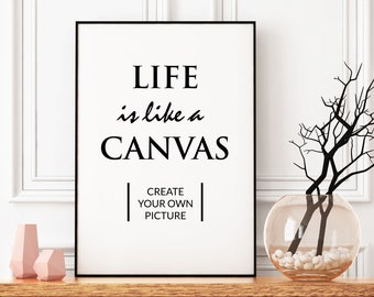 """Printable Art """"Life is like a canvas"""", Scandinavian style, digital download, Typoposter without frame for printing"""