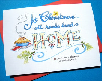 Christmas Quote Card - Home Christmas Card - Happy Holidays Card - From Our House to Yours - All Roads Lead Home