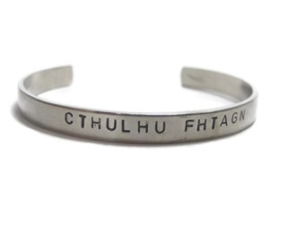 Cthulhu Fhtagn Customizable Hand Stamped Cuff Bracelet