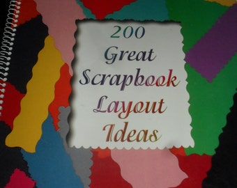 200 Great Scrapbook Layout Ideas - Book- Creative Concepts