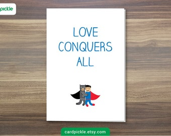 DOWNLOAD Printable Card - I Love You Card - Batman v Superman Card - Dawn of Justice - Happy Birthday - Happy Anniversary - Valentines Card