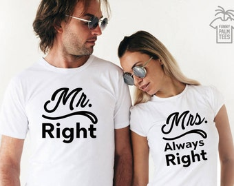 Mr and Mrs shirts just married shirts honeymoon shirts couple tshirt Mr and Mrs couple shirts wedding gift anniversary gift mrs always right