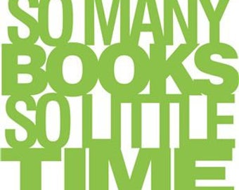 So Many Books So Little Time Book Lover Vinyl Car Decal Bumper Window Sticker Any Color Multiple Sizes Jenuine Crafts