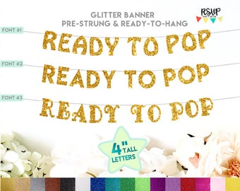 Ready to Pop Banner, Baby Shower Banner, Baby Shower Decorations, Baby Shower Decor, Popcorn Baby Shower, Popcorn Decor, Glitter Banner