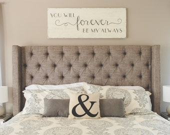 """Bedroom wall decor   You will forever be my always   wood signs   bedroom sign   48"""" x 18.5"""""""