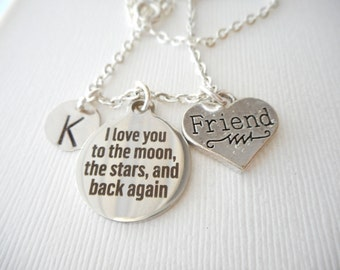 I Love You to the Moon, the Stars, and Back Again, Friend -Initial Necklace/ Big sister gift, little sister, unique gifts for sisters