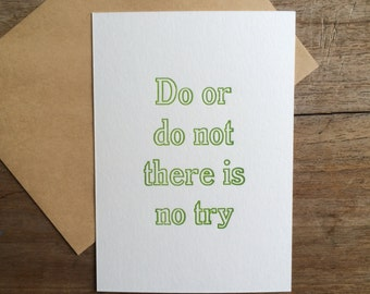 Letterpress typeset print - Yoda - Do or do not there is no try