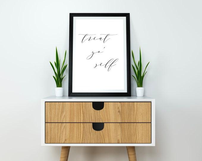 Treat Yo' Self 2 - Wedding Signage - Candy Bar Table Sign Wall Art - 8.5X11 Digital Download Printable Quote Design Air and Sea Studio