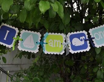 Nautical Highchair Banner - Birthday Banner - I Am One Banner - Photo Prop - Nautical, Whale, Sailboat