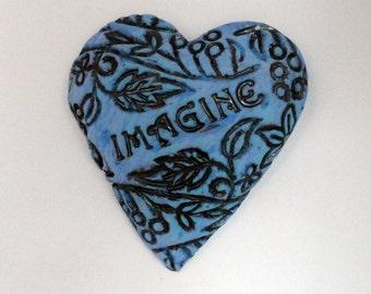 Imagine  Heart Sculpture - Ceramic  Affirmation Heart wall hanging Art