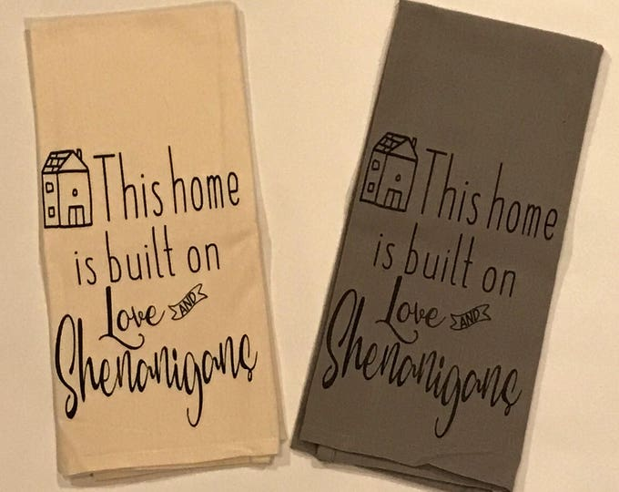 This home is built on love tea towel