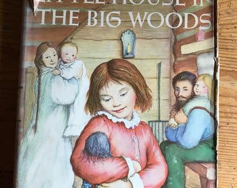 1953 Little House in  the Big woods Laura Ingalls Wilder pictures by Garth Williams vintage read aloud hardcover