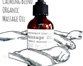Organic Body Oil - Calming Blend - Organic Massage Oil - Natural Body Oil - All Natural Massage Oil