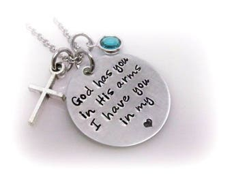 Memorial Necklace God Has You In His Arms I Have You In My Heart Hand Stamped Remembrance Jewelry Sympathy Gift Quote Jewelry