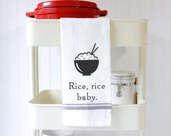 Funny Hand Towel -Funny Dish Towel - Kitchen Towel - Tea Towel - Kitchen humor puns - Bridal Shower Gift - Housewarming Gift- Rice Rice Baby