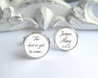 Personalized Groom Cufflinks, Keepsake Wedding Day Cufflinks, The Best Is Yet To Come