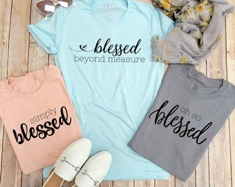 Inspirational, Oh So Blessed, Christian, Gift, Family T-shirts, Mom, Blessed, Faith, Pastor's Wife