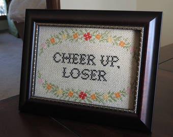 Cheer Up, Loser - framed cross stitch