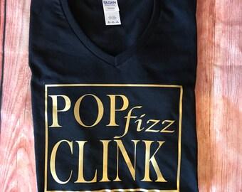 POP fizz Clink SHIRT or TANK