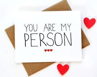 I Love You Card - You Are My Person