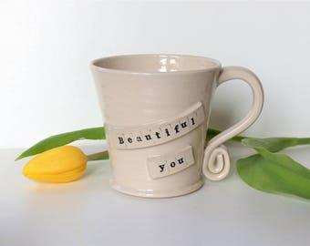 Beautiful You - White Ceramic Stoneware  Mug Pottery UK Wheelthrown Studio