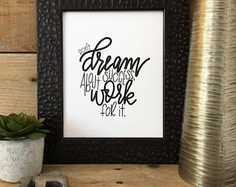 PRINTABLE, Dream, Hand Lettered, Hand Drawn, Encouragement, Print