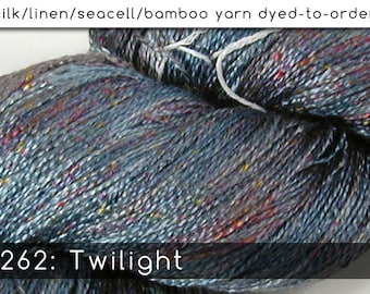 DtO 262: Twilight on Silk/Linen/Seacell/Bamboo Yarn Custom Dyed-to-Order