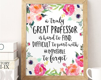 Professor Gift, A truly great professor is hard to find, Office Decor, Professor Gift, Personalized, Custom Quote Print, Professor Thank You