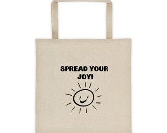 Spread Your Joy Tote Bag