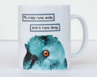 My Crazy Runs Wide Mug - Troubled Birds