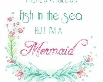 Mermaid art quote - Art Print quote, inspirational quote