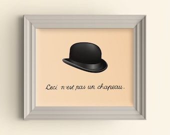 "Ceci n'est pas un chapeau. This is not a hat. Bowler Hat Magritte inspired Steampunk art print Wall Art Home Decor Parody ""Not a hipster"""
