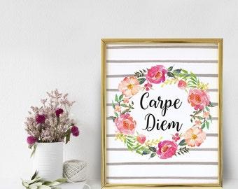 Carpe Diem Printables, Seize The Day, Carpe Diem, Printable Art, Carpe Diem Prints, Inspirational Quote