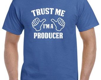 Producer Gift-Trust Me I'm A Producer Shirt