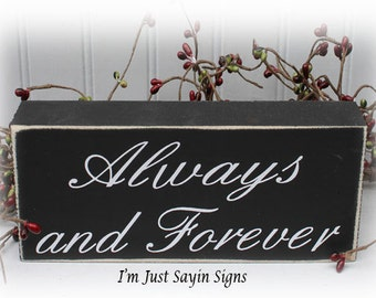 Always and Forever Wood Block Sign