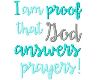 I am Proof That God Answers Prayers Embroidery Design -INSTANT DOWNLOAD-