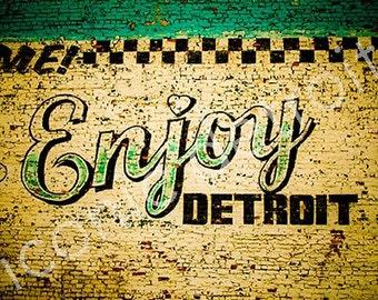 Detroit Photography - Enjoy Detroit Mural - Iconic Detroit Print