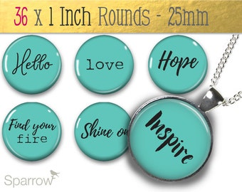 Positive Affirmation Words and Sayings in Turquoise - 1 (One) Inch Round Collage Images - Pendant Images -Buy 2 Get 1 Free -Digital Download