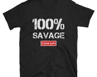 100 Percent Savage Shirt | 100% Savage Shirt Trendy Vintage Cool Casual T-shirt Mens Gift Mens Shirts Womens Shirts Womens Gift Short Sleeve
